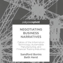 Negotiating Business Narratives By: Sandford Borins